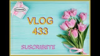 VLOG  #433  --  VARIOS DIAS DE VLOGS MUY INTENSOS