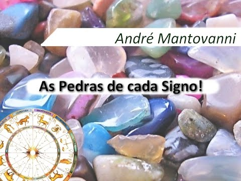 As Pedras de cada Signo - André Mantovanni