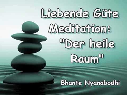 """Liebende Güte Meditation: """"Der heile Raum"""" - Bhante Nyanabodhi"""
