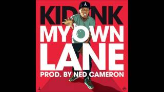 Kid Ink - My Own Lane (Prod. by Ned Cameron) Official Audio
