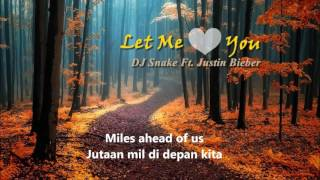 let me love you lyric + indonesia subtitle ( indosub ) DJ Snake Ft. Justin Bieber