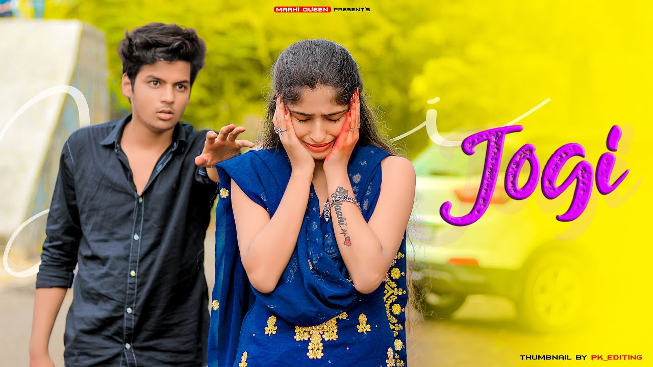 Download Jogi   Emotional Love Story  Tere Ishq Mein Jogi Hona   Maahi Queen   Sad Song 2020   Yasser Desai