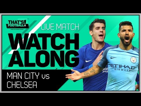 MANCHESTER CITY Vs CHELSEA LIVE Stream Watchalong