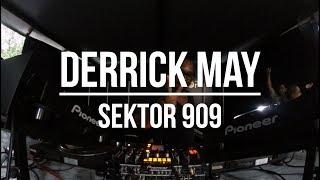 Derrick May @ Sektor 909 (08.08.2017)
