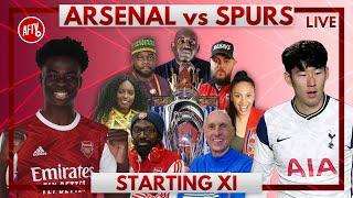 Arsenal vs Spurs | Starting XI Live