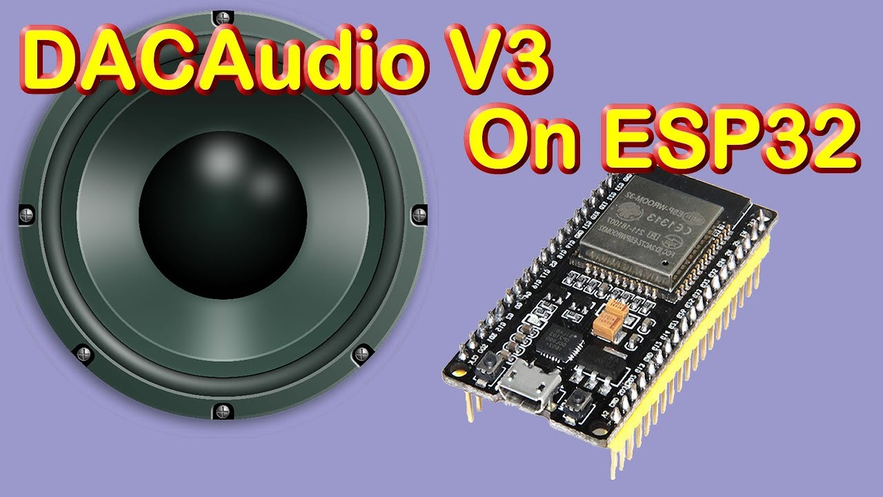 Release anouncment of DACAudio Version 3 (ESP32, Arduino, ESP8266 to come)