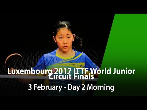 LUXEMBOURG 2017 ITTF World Junior Circuit Finals - Day 2 Morning