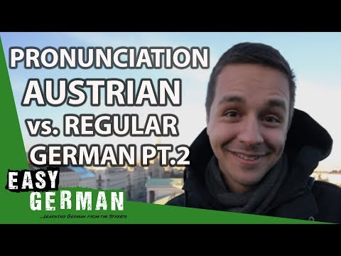 Austrian German Vs German German Part II - Easy German Pronunciation