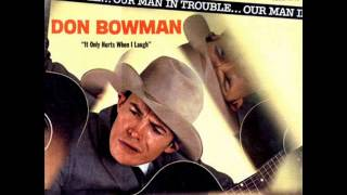 Don Bowman - I Never Did Finish That Song