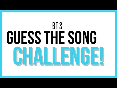 BTS GUESS THE SONG CHALLENGE [UPDATED 2018 EDITION]