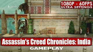 Assassins Creed Chronicles India gameplay PC HD [1080p/60fps]