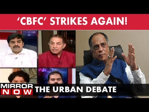 CBFC sanskaari board strikes again! – The Urban Debate (July 13)