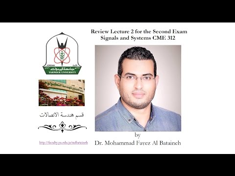 Review Lecture #2 for the Second Exam of Signals and Systems CME 312