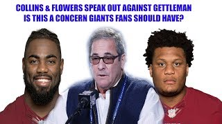 New York Giants- Landon Collins & Ereck Flowers say they were mistreated by Dave Gettleman