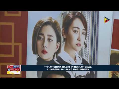 PTV at China Radio International, lumagda sa isang kasunduan