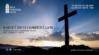 """"""" O é viver Cristo, e morrer é lucro """""""