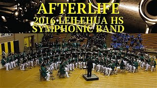 Afterlife | Leilehua HS Symphonic Band | 2016 CDBF North POB | MultiCam