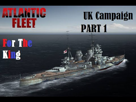 Atlantic Fleet: Hail Britannia! (An Atlantic Fleet Campaign)
