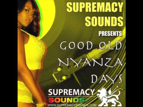 good-old-nyanza-dayz-#3-supremacy-sounds-club-mix