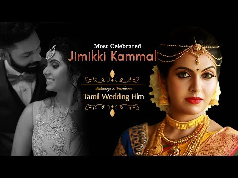 Most Celebrated Jimikki Kammal in Classic Tamil Wedding