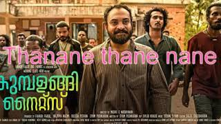thanane thananane താനാനെ താനെനാനെ kumbalangi nights song malayalam new movie fahad fasil
