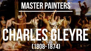 Charles Gleyre (1808-1874) A collection of paintings 4K Ultra HD