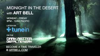 Midnight In The Desert with Art Bell Joined by Guest David Paulides: 1st Hour