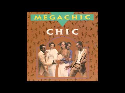 Chic - Megachic (radio version)