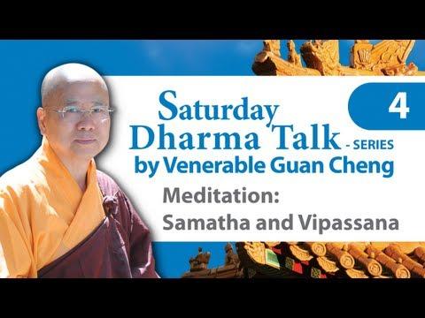[English] SDT#04: Meditation: Samatha and Vipassana