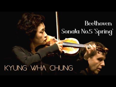 Kyung Wha Chung plays Beethoven violin sonata No.5 'Spring'