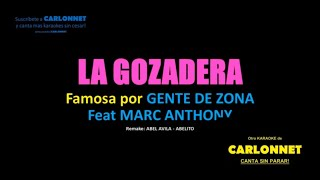 La Gozadera - Gente de Zona Feat Marc Anthony (Karaoke)