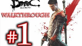 DMC Walkthrough - DmC Devil May Cry Walkthrough Playthrough Part 1 HD - Devil May Cry 5