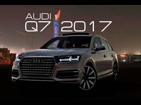 audi q7 2017 build price video review youtube. Black Bedroom Furniture Sets. Home Design Ideas