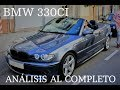 "BMW 330Ci ""PRUEBA E IMPRESIONES"" 