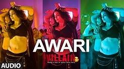 Awari Full Audio Song   Ek Villain   Sidharth Malhotra   Shraddha Kapoor