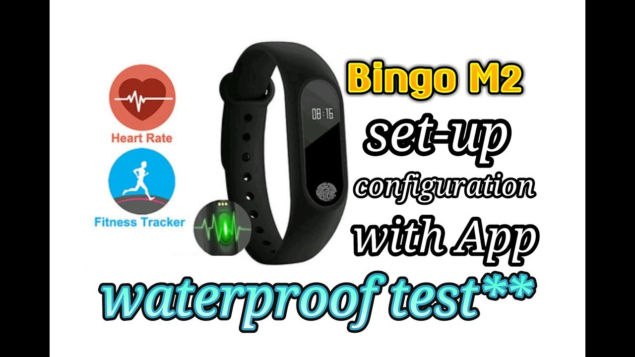 Bingo M2 setup with App | water proof test passed | how to configure  fitness tracker with mobile