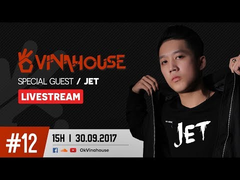 OkVinahouse Episode #12 DJ Jet