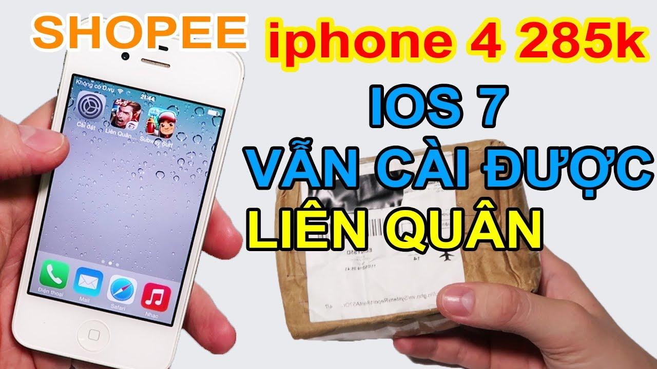 Mở hộp Iphone 4 giá 285k đặt trên LAZADA, SHOPEE. Cái kết thật đắng lòng! | MUA HÀNG ONLINE