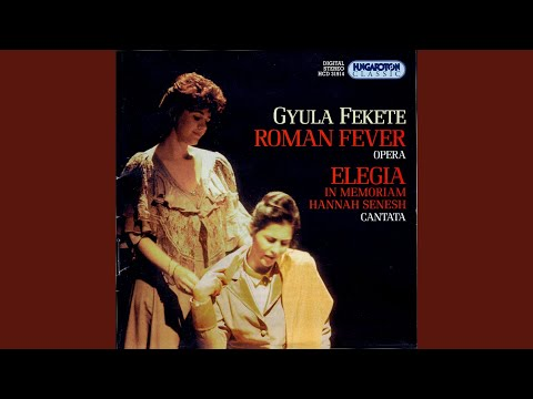 Roman Fever - One-act Chamber Opera based on a short story - I wish now