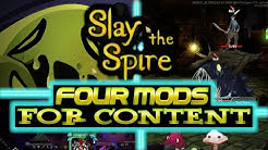 Slay the Spire Mods - Four Mods for Content