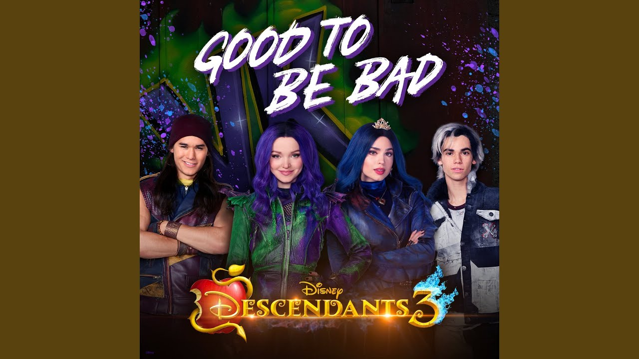Good To Be Bad From Descendants 3 Youtube