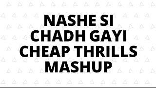 Nashe Si Chadh Gayi / Cheap Thrills Mashup - Architha Kishore - Lyric Video