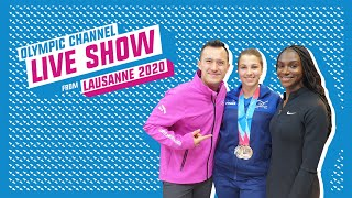 Day 3 - Olympic Channel Live Show ft. Dina Asher-Smith and Patrick Chan | Lausanne 2020