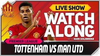 Tottenham Vs Manchester United LIVE Match Chat