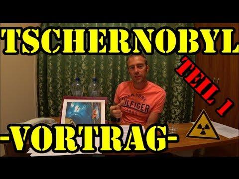 Meine Reise in die Sperrzone von TSCHERNOBYL -Teil 1- Vortrag