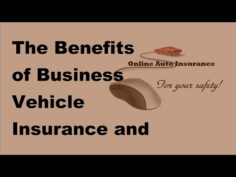 the-benefits-of-business-vehicle-insurance-and-who-needs-it---2017-business-vehicle-insurance