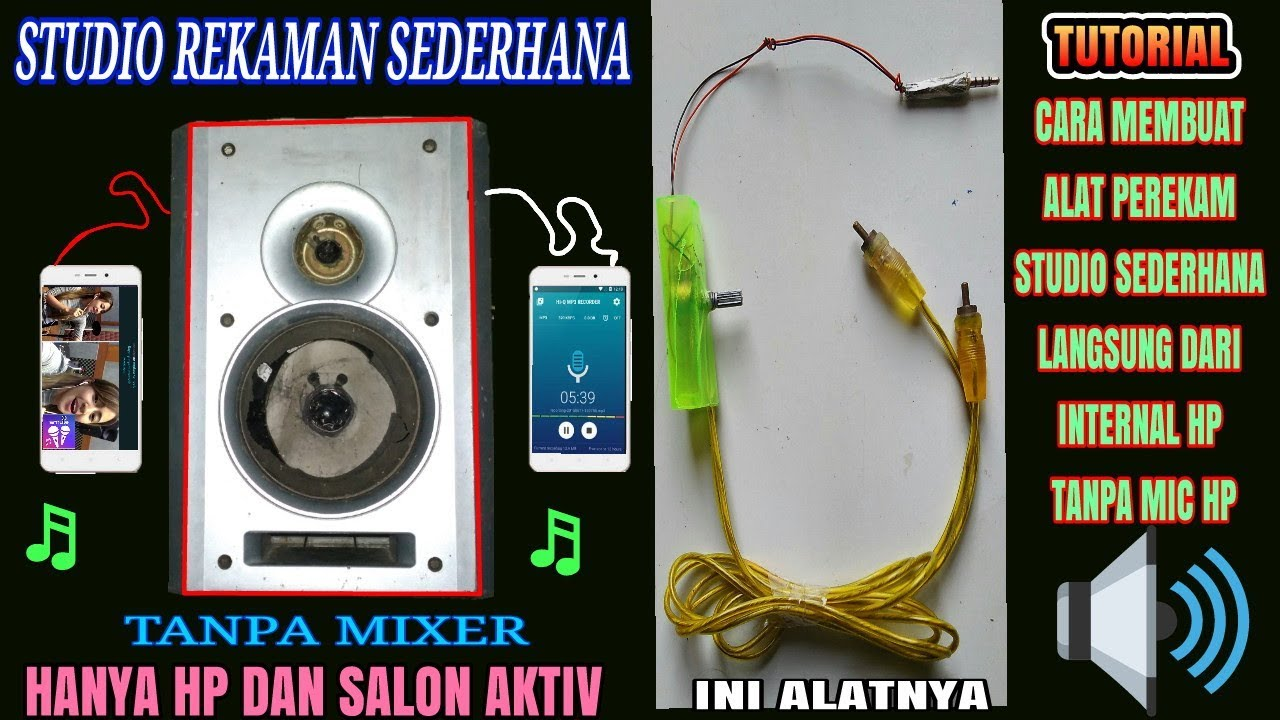 cara buat studio rekaman sederhana menggunakan hp salon aktif dari kabel headset bekas