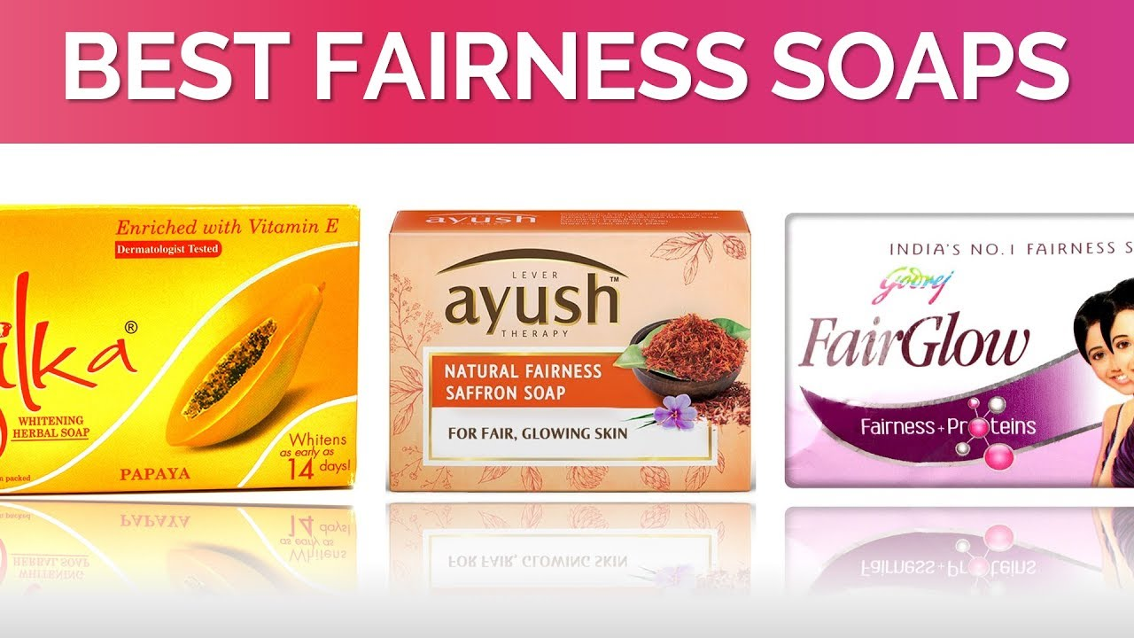 10 Best Fairness Soaps In India With Price 2017 Youtube