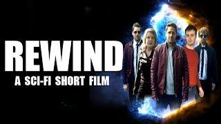 REWIND - A Sci-Fi Short Film