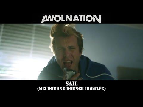 [Melbourne Bounce] Awolnation - Sail (Ray Azuma Bootleg )